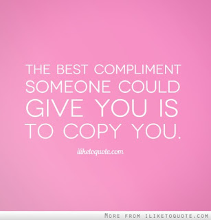the-best-compliment-someone-could-give-you-is-to-copy-you-3